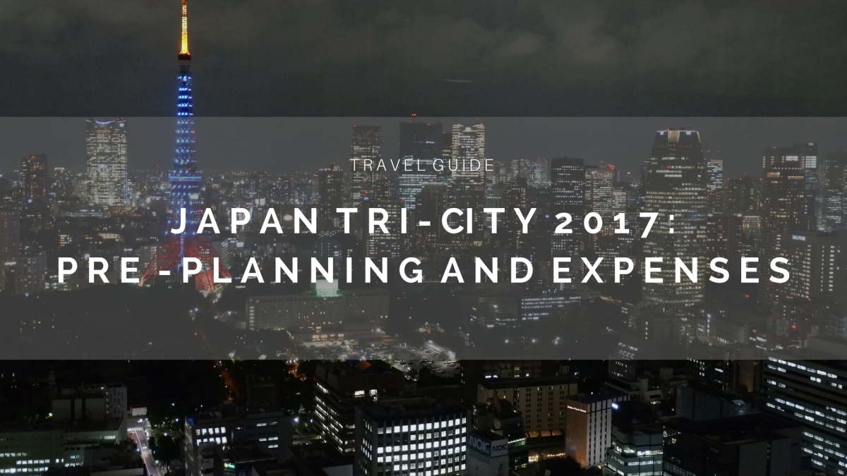 Japan 2017: Pre-planning + P40,000 All-in expense for 7 days.